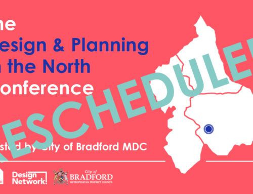 Designing for Better Places in the North Conference: RESCHEDULED