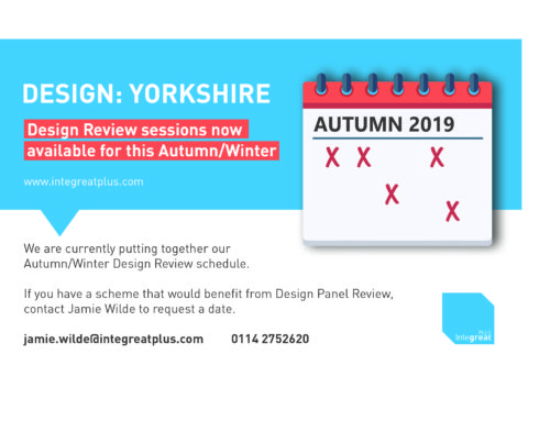Design Review sessions now being scheduled for Autumn 2019